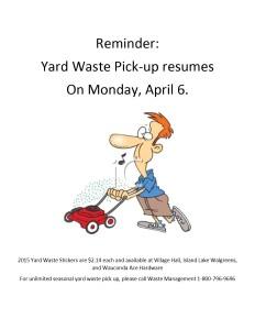 Yard Waste Pick Up begins Monday, April 6, 2015