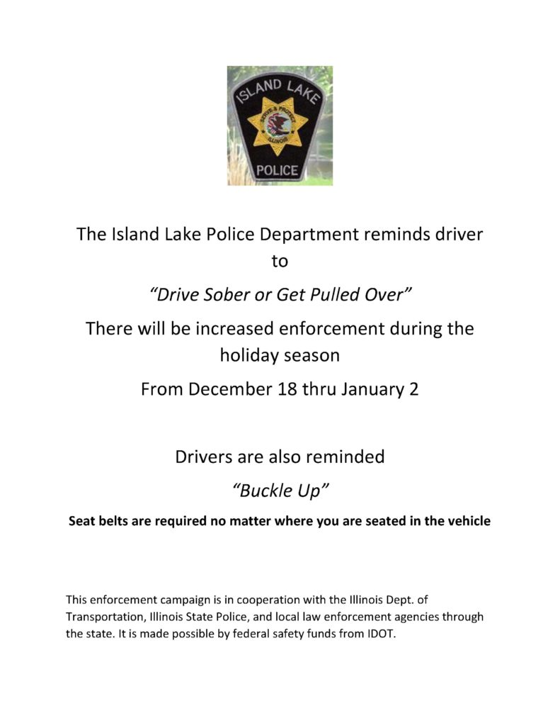 The Island Lake Police Department reminds driver to